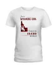 WYOMING GIRL LIVING IN IDAHO WORLD Ladies T-Shirt thumbnail