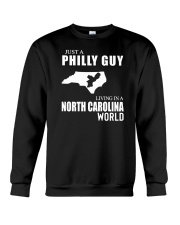 JUST A PHILLY GUY LIVING IN NC WORLD Crewneck Sweatshirt thumbnail