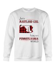 MARYLAND GIRL LIVING IN PENNSYLVANIA WORLD Crewneck Sweatshirt thumbnail