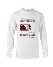 MARYLAND GIRL LIVING IN PENNSYLVANIA WORLD Long Sleeve Tee thumbnail