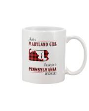 MARYLAND GIRL LIVING IN PENNSYLVANIA WORLD Mug thumbnail