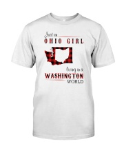 OHIO GIRL LIVING IN WASHINGTON WORLD Classic T-Shirt front