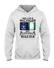 LIVE IN MICHIGAN BEGAN IN NIGERIA Hooded Sweatshirt thumbnail