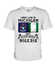 LIVE IN MICHIGAN BEGAN IN NIGERIA V-Neck T-Shirt thumbnail