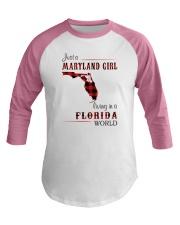 MARYLAND GIRL LIVING IN FLORIDA WORLD Baseball Tee thumbnail