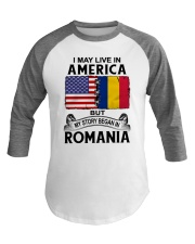 LIVE IN AMERICA BEGAN IN ROMANIA ROOT WOMEN Baseball Tee thumbnail