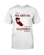 JERSEY GIRL LIVING IN CALIFORNIA WORLD Classic T-Shirt front