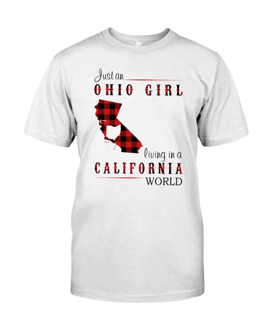 OHIO GIRL LIVING IN CALIFORNIA WORLD Classic T-Shirt