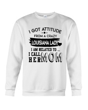 I GOT ATTITUDE FROM A CRAZY LOUISIANA LADY Crewneck Sweatshirt thumbnail