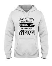 I GOT ATTITUDE FROM A CRAZY LOUISIANA LADY Hooded Sweatshirt thumbnail
