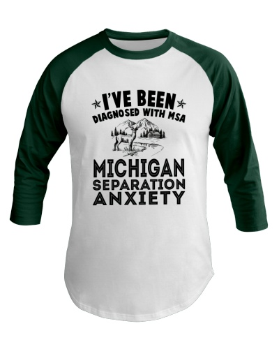 DIAGNOSED WITH MICHIGAN SEPARATION ANXIETY