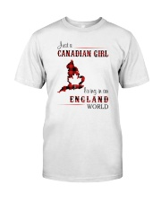 CANADIAN GIRL LIVING IN ENGLAND WORLD Classic T-Shirt front