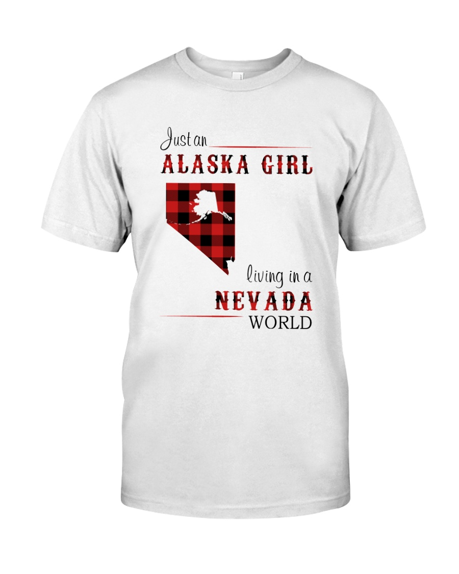 ALASKA GIRL LIVING IN NEVADA WORLD Classic T-Shirt