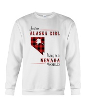 ALASKA GIRL LIVING IN NEVADA WORLD Crewneck Sweatshirt thumbnail