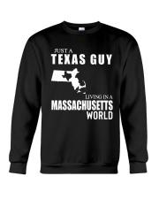 JUST A TEXAS GUY LIVING IN MASSACHUSETTS WORLD Crewneck Sweatshirt thumbnail