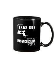 JUST A TEXAS GUY LIVING IN MASSACHUSETTS WORLD Mug thumbnail