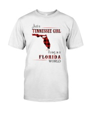 TENNESSEE GIRL LIVING IN FLORIDA WORLD Classic T-Shirt front