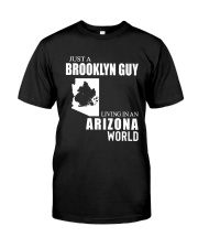 JUST A BROOKLYN GUY LIVING IN ARIZONA WORLD Classic T-Shirt tile