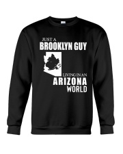 JUST A BROOKLYN GUY LIVING IN ARIZONA WORLD Crewneck Sweatshirt thumbnail