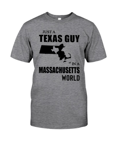 JUST A TEXAS GUY IN A MASSACHUSETTS WORLD