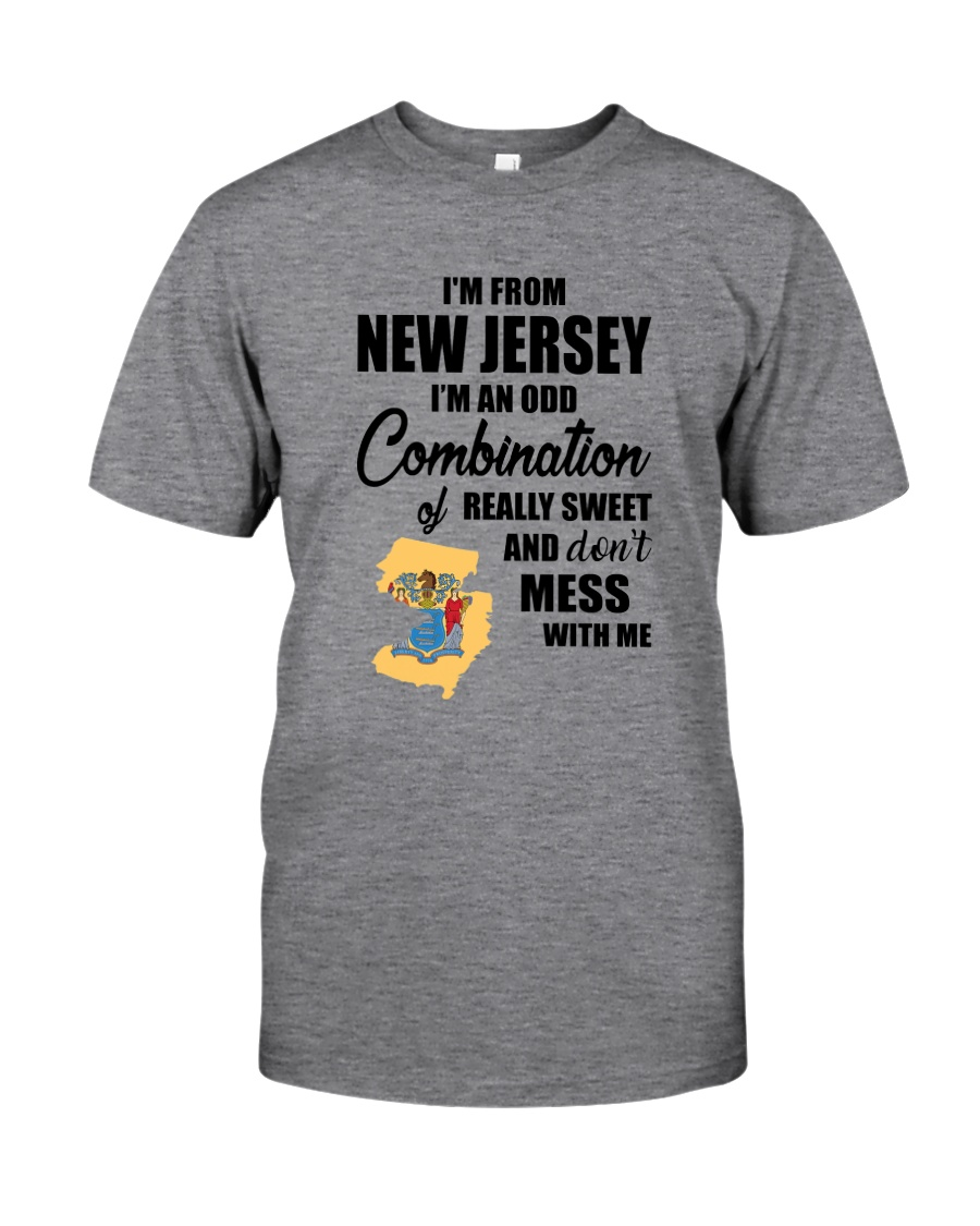 I'M FROM NEW JERSEY I'M AN ODD COMBINATION Classic T-Shirt