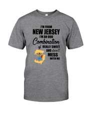 I'M FROM NEW JERSEY I'M AN ODD COMBINATION Classic T-Shirt front