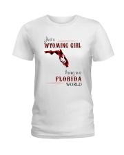 WYOMING GIRL LIVING IN FLORIDA WORLD Ladies T-Shirt thumbnail