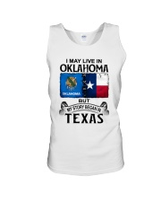 LIVE IN OKLAHOMA BEGAN IN TEXAS Unisex Tank thumbnail