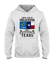 LIVE IN OKLAHOMA BEGAN IN TEXAS Hooded Sweatshirt thumbnail