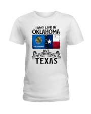 LIVE IN OKLAHOMA BEGAN IN TEXAS Ladies T-Shirt thumbnail