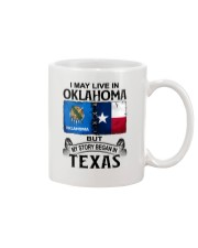 LIVE IN OKLAHOMA BEGAN IN TEXAS Mug thumbnail