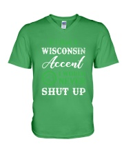 IF I HAD A WISCONSIN ACCENT I WOULD NEVER SHUT UP V-Neck T-Shirt thumbnail