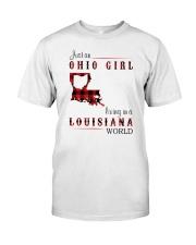 OHIO GIRL LIVING IN LOUISIANA WORLD Classic T-Shirt front