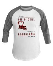 OHIO GIRL LIVING IN LOUISIANA WORLD Baseball Tee thumbnail