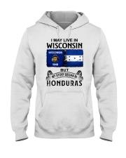 LIVE IN WISCONSIN BEGAN IN HONDURAS Hooded Sweatshirt thumbnail