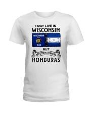 LIVE IN WISCONSIN BEGAN IN HONDURAS Ladies T-Shirt thumbnail
