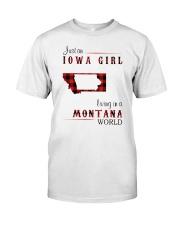 IOWA GIRL LIVING IN MONTANA WORLD Classic T-Shirt front