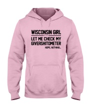 WISCONSIN GIRL LET ME CHECK MY GIVERASHITOMETER Hooded Sweatshirt front