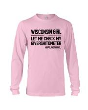 WISCONSIN GIRL LET ME CHECK MY GIVERASHITOMETER Long Sleeve Tee thumbnail