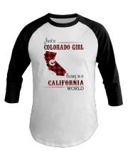 COLORADO GIRL LIVING IN CALIFORNIA WORLD Baseball Tee thumbnail