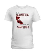 COLORADO GIRL LIVING IN CALIFORNIA WORLD Ladies T-Shirt thumbnail
