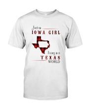 IOWA GIRL LIVING IN TEXAS WORLD Classic T-Shirt front