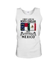 LIVE IN NORTH CAROLINA BEGAN IN MEXICO Unisex Tank thumbnail