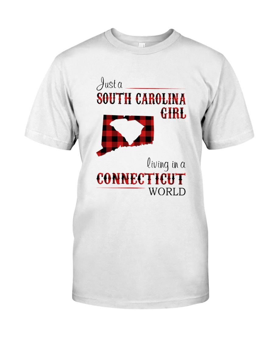 SOUTH CAROLINA GIRL LIVING IN CONNECTICUT WORLD Classic T-Shirt