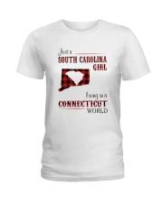 SOUTH CAROLINA GIRL LIVING IN CONNECTICUT WORLD Ladies T-Shirt thumbnail