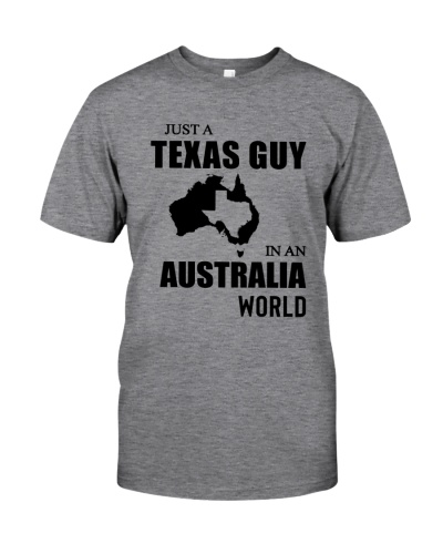 JUST A TEXAS GUY IN AN AUSTRALIA WORLD