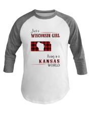 WISCONSIN GIRL LIVING IN KANSAS WORLD Baseball Tee thumbnail