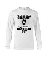 CANADIAN GUY LIFE TOOK TO GERMANY Long Sleeve Tee thumbnail