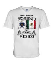 LIVE IN MASSACHUSETTS BEGAN IN MEXICO V-Neck T-Shirt thumbnail