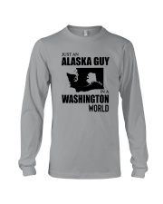 JUST AN ALASKA GUY IN A WASHINGTON WORLD Long Sleeve Tee thumbnail